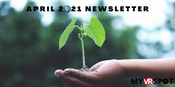 MyVRSpot's April 2021 Newsletter