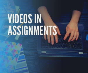 Link videos in your assignments