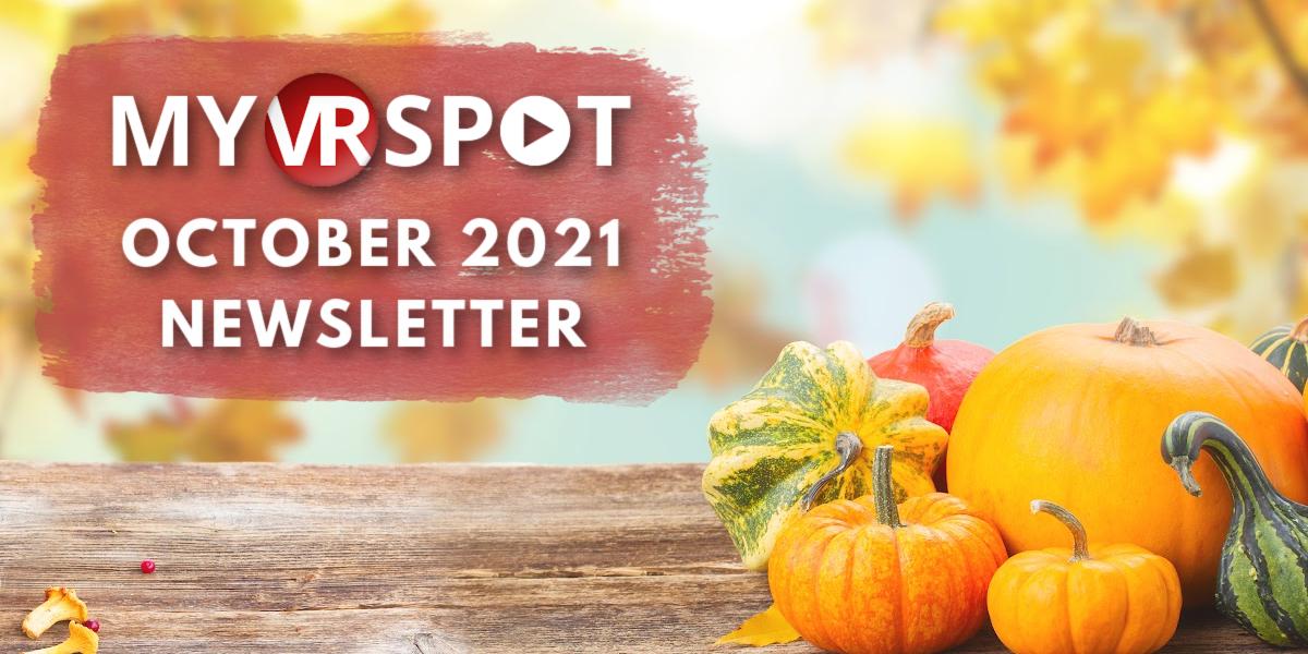 MyVRSpot's October 2021 Newsletter